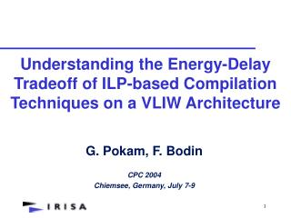 Understanding the Energy-Delay Tradeoff of ILP-based Compilation Techniques on a VLIW Architecture