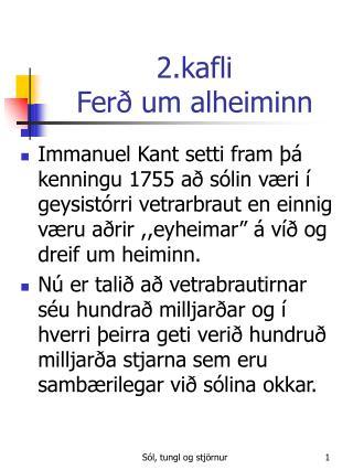 2.kafli Ferð um alheiminn
