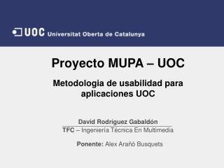 Proyecto MUPA – UOC Metodologia de usabilidad para aplicaciones UOC