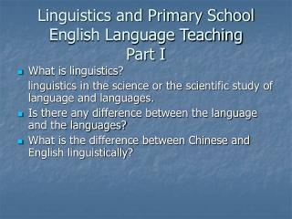 Linguistics and Primary School English Language Teaching Part I