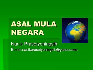 ASAL MULA NEGARA