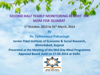 SECOND HALF YEARLY MONITORING REPORT  ON MDM FOR GUJARAT