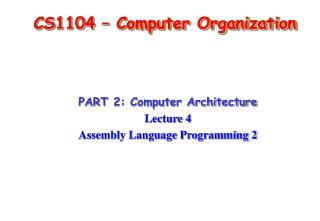 CS1104 – Computer Organization