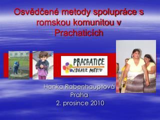 Osvědčené metody spolupráce s romskou komunitou v Prachaticích