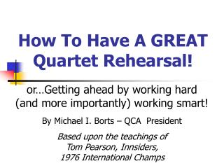 How To Have A GREAT Quartet Rehearsal!