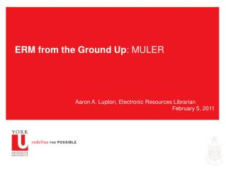 ERM from the Ground Up : MULER