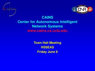CAINS Center for Autonomous Intelligent Network Systems cains.cs.ucla