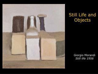 Giorgio Morandi  Still life 1956