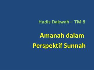 Hadis Dakwah – TM 8