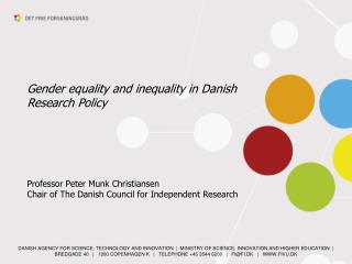 Gender equality and inequality in Danish Research Policy