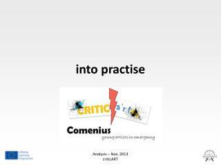 into practise
