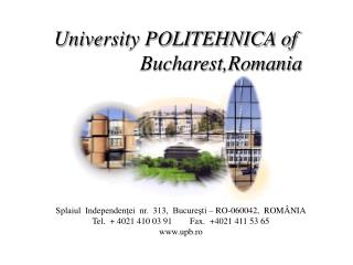 University POLITEHNICA of  Bucharest,Romania