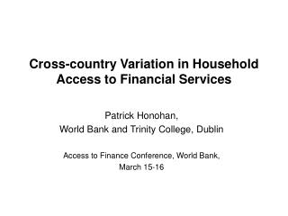 Cross-country Variation in Household Access to Financial Services