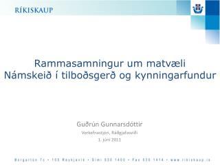 Rammasamningur um matvæli Námskeið í tilboðsgerð og kynningarfundur