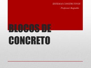 BLOCOS DE CONCRETO