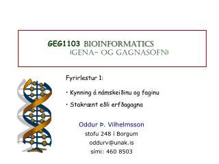 GEG1103 Bioinformatics (Gena- og gagnasöfn)