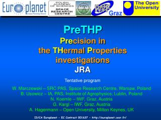 PreTHP Pre cision in  the  TH ermal  P roperties investigations  JRA
