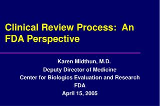 Clinical Review Process:  An FDA Perspective