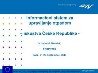 Informacioni  sistem za  upravljanje otpadom – iskustva Češke Republike -