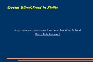 Servizi Wine&Food in Sicilia