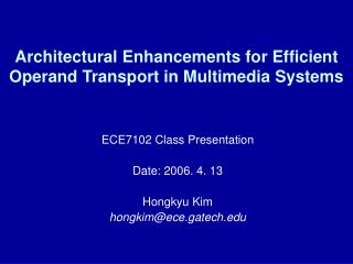 Architectural Enhancements for Efficient Operand Transport in Multimedia Systems