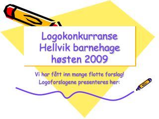 Logokonkurranse Hellvik barnehage h sten 2009
