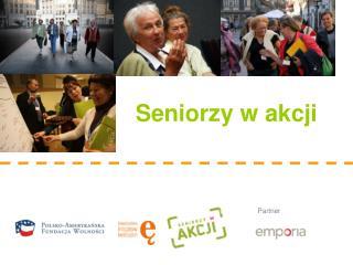 Seniorzy w akcji