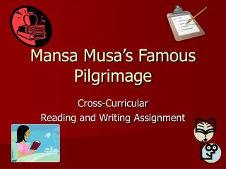 Mansa Musa's Famous  Pilgrimage