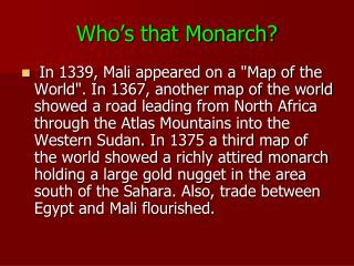 Who's that Monarch?