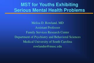 MST for Youths Exhibiting  Serious Mental Health Problems