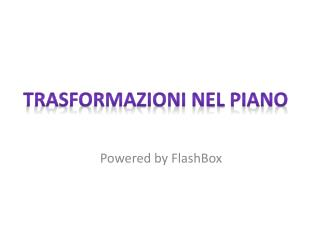 Powered by  FlashBox