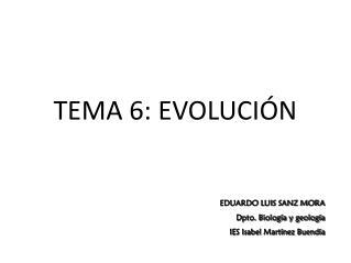 TEMA 6: EVOLUCIÓN