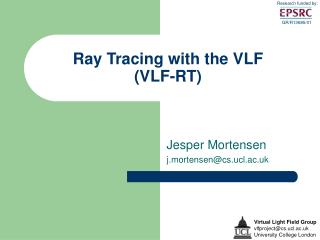 Ray Tracing with the VLF (VLF-RT)