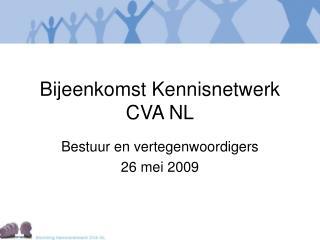 Bijeenkomst Kennisnetwerk CVA NL