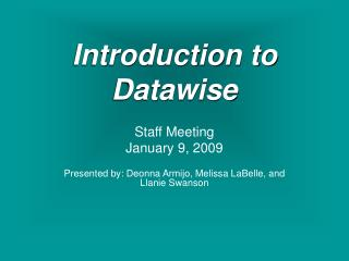 Introduction to Datawise