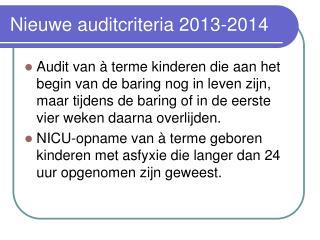 Nieuwe auditcriteria 2013-2014