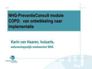 NHG-PreventieConsult module COPD: van ontwikkeling naar  implementatie