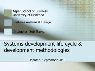 Systems development life cycle  development methodologies