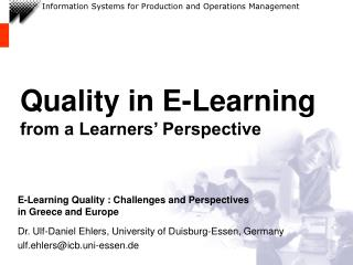 Quality in E-Learning  from a Learners' Perspective