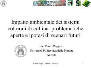 Pier Paolo Roggero  Universit� Politecnica delle Marche  Ancona