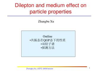Dilepton and medium effect on particle properties