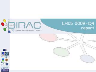 LHCb 2009-Q4 report