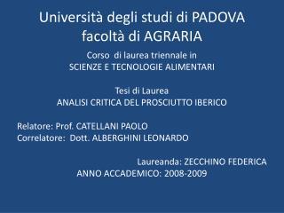 Università degli studi di PADOVA facoltà di AGRARIA