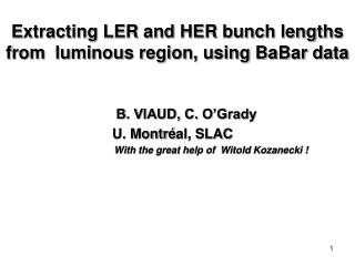Extracting LER and HER bunch lengths  from  luminous region, using BaBar data