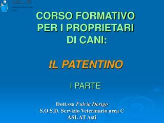 CORSO FORMATIVO  PER I PROPRIETARI  DI CANI: IL PATENTINO I PARTE