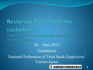 Restoring Trust from the customers: Trade Unions' role in promoting the customer oriented business