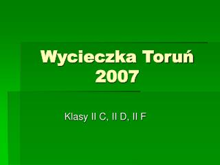 Wycieczka Toruń 2007