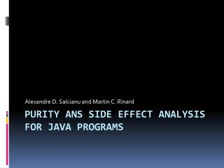 Purity ans Side Effect Analysis for  Java  Programs