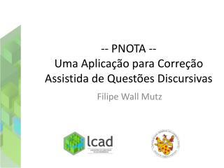 -- PNOTA --  Uma Aplicação para Correção Assistida de Questões Discursivas