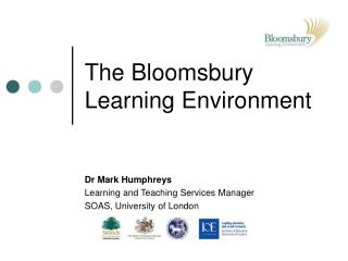 The Bloomsbury Learning Environment